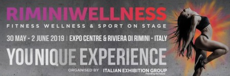 ITALY: the international fitness world  from 30th May to 2nd June 2019 at RiminiWellness